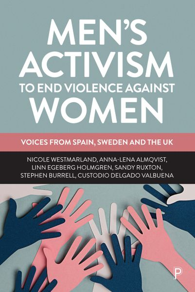 Book cover for 'Men's Activism to End Violence Against Women'
